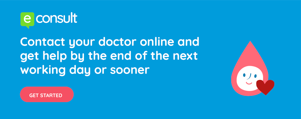 eConsult: Contact your doctor online and get help by the end of the next working day or sooner. Click to get started.